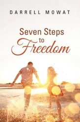 Seven Steps to Freedom - eBook
