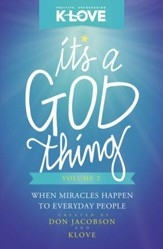 It's a God Thing Volume 2: When Miracles Happen to Everyday People - eBook