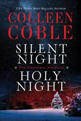 Silent Night, Holy Night: A Colleen Coble Christmas Collection - eBook