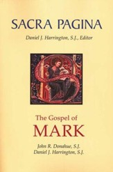 The Gospel of Mark: Sacra Pagina [SP] (Paperback)