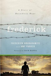 Frederick: A Story of Boundless Hope - eBook