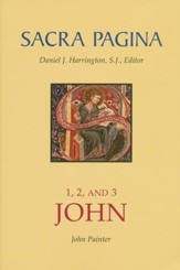 1, 2, and 3 John: Sacra Pagina [SP]