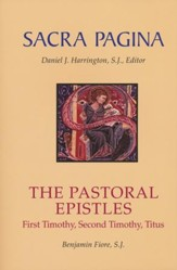 The Pastoral Epistles: Sacra Pagina [SP]