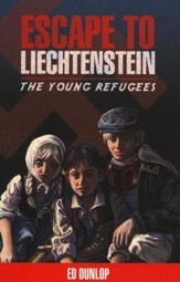 The Young Refugees #1: Escape to Liechtenstein