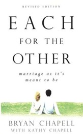 Each for the Other: Marriage as it's Meant to Be, Revised Edition