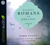 Reading Romans with John Stott, Volume 1 - unabridged audio book on CD