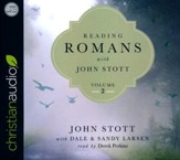 Reading Romans with John Stott, Volume 2 - unabridged audio book on CD
