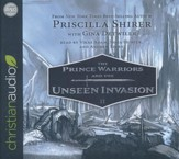 The Prince Warriors and the Unseen Invasion - unabridged audio book on CD