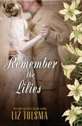 Remember the Lilies - eBook
