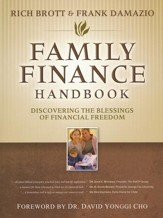 Family Finance Handbook: Discovering the Blessings of  Financial Freedom