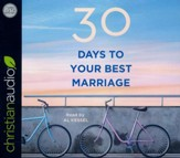 30 Days to Your Best Marriage - unabridged audio book on CD