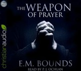 The Weapon of Prayer - unabridged audio book on CD