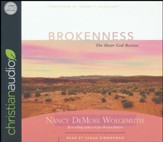 Brokenness: The Heart God Revives - unabridged audio book on CD