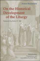 On the Historical Development of Liturgy