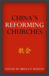China's Reforming Churches: Mission, Polity, and Ministry in the Next Christendom - eBook