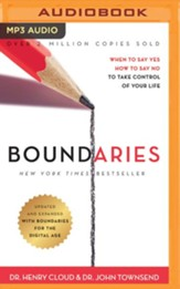 Boundaries, Updated and Expanded Edition: When to Say Yes, How to Say No To Take Control of Your Life - unabridged audiobook edition on MP3-CD