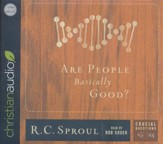 Are People Basically Good? - unabridged audio book on CD