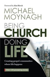 Being Church, Doing Life: Creating gospel communities where life happens - eBook