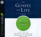 The Gospel & Adoption - unabridged audio book on CD