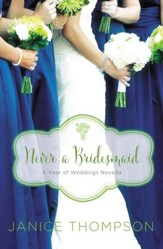 Never a Bridesmaid: A May Wedding Story - eBook