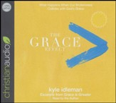 The Grace Effect: What Happens When Our Brokenness Collides with God's Grace - unabridged audio book on CD