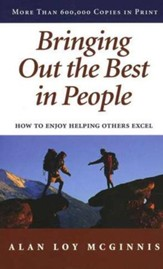 Bringing Out the Best in People-