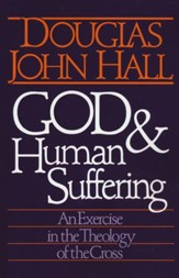 God and Human Suffering-