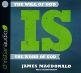 The Will of God is the Word of God - unabridged audio book on CD
