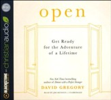 Open: Get Ready for the Adventure of a Lifetime - unabridged audio book on CD