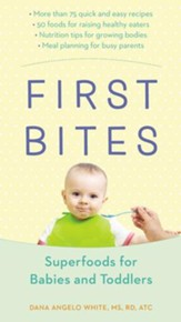 First Bites: Superfoods for Babies and Toddlers - eBook