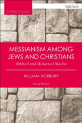 Messianism Among Jews and Christians: Biblical and Historical Studies (Revised)