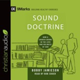 Sound Doctrine: How a Church Grows in the Love and Holiness of God - unabridged audio book on CD