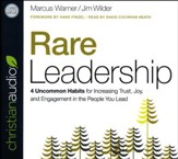 Rare Leadership: 4 Uncommon Habits For Increasing Trust, Joy, and Engagement in the People You Lead - unabridged audio book on CD