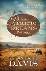 The Prairie Dreams Trilogy: A Cross-Continent Search Spans Three Historical Romances - eBook