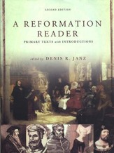 A Reformation Reader: Primary Texts with Introductions