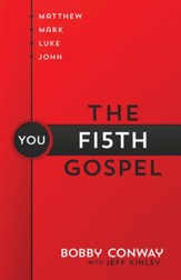 Fifth Gospel, The: Matthew, Mark, Luke, John You - eBook