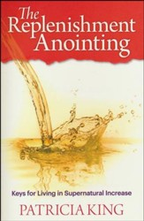 Replenishment Anointing