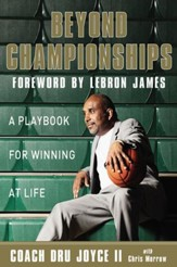 Beyond Championships: A Playbook for Winning at Life - eBook