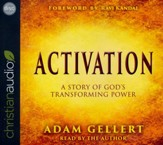 Activation: A Story of God's Transforming Power - unabridged audio book on CD