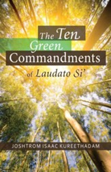 The Ten Green Commandments of Laudato Si
