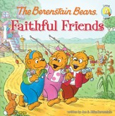 Living Lights: The Berenstain Bears Faithful Friends - eBook