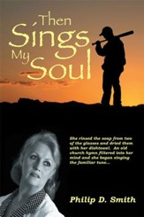 Then Sings My Soul - eBook