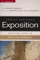 Exalting Jesus in Ezra-Nehemiah - eBook