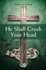 He Shall Crush Your Head - eBook