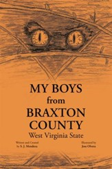 My Boys from Braxton County: West Virginia State - eBook