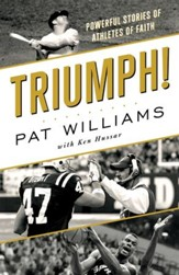 Triumph!: Powerful Stories of Athletes of Faith - eBook