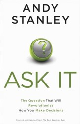 Ask It: The Question That Will Revolutionize How You Make Decisions - eBook