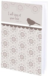 I Will Sing of Your Love Mini Journal