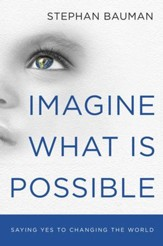 Imagine What Is Possible - eBook