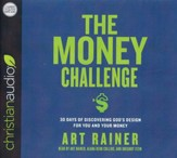 The Money Challenge: 30 Days of Discovering God's Design For You and Your Money - unabridged audio book on CD